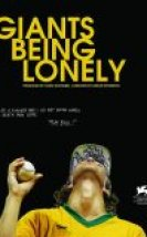Giants Being Lonely izle