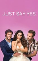 Just Say Yes izle