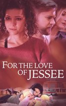 For the Love of Jessee izle