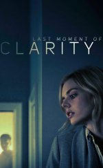 LaLast Moment of Clarity izle