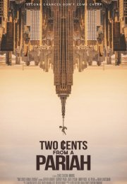 Two Cents From a Pariah izle